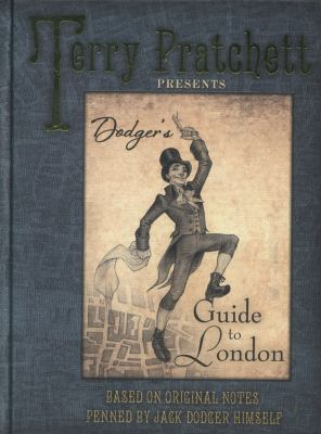 Cover image for Dodger's Guide to London: Based on Original Notes Penned by Jack Dodger Himself