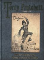 Dodger's Guide to London: Based on Original Notes Penned by Jack Dodger Himself