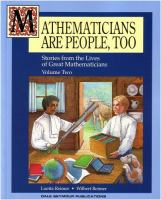 Mathematicians Are People, Too: Stories from the Lives of Great Mathematicians