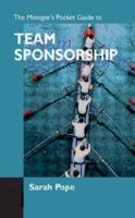 The Manager's Pocket Guide to Team Sponsorship