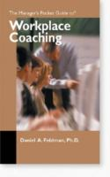 The Manager's Pocket Guide to Workplace Coaching