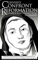 Convents Confront the Reformation