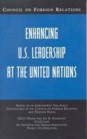 Enhancing U.S. Leadership at the United Nations
