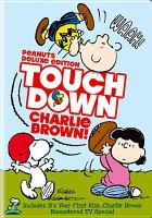 Touchdown Charlie Brown!
