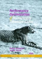 Performance Optimization of Numerically Intensive Codes