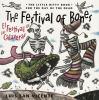 The festival of bones = El festival de las calaveras : the little-bitty book for the day of the dead