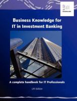 Business Knowledge for IT in Investment Banking