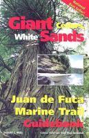 Giant Cedars, White Sands: The Juan de Fuca Marine Trail Guidebook