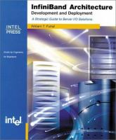 InfiniBand Architecture Development and Deployment