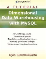 Dimensional Data Warehousing With MySQL