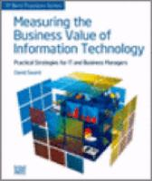 Measuring the Business Value of Information Technology