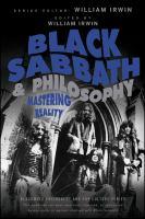 Black Sabbath and Philosophy: Mastering Reality