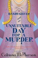 Dandy Gilver and an Unsuitable Day for Murder