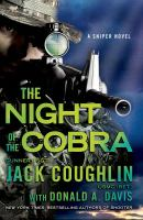 Night of the Cobra: A Sniper Novel (Kyle Swanson Sniper Novels)