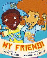 My friend1 volume (unpaged) : color illustrations ; 28 cm