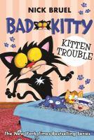 Bad Kitty : Kitten trouble