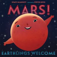 MARS! EARTHLINGS WELCOME.