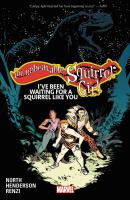 The unbeatable Squirrel Girl. Volume 7, I've been waiting for a squirrel like you