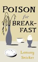 Poison for breakfast Fic
