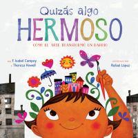 Cover of Quizás algo hermoso:cómo
