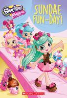 Shopkins: Shoppies: Chapter Book #2: Sundae Fun-Day