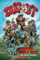 Cover of Dugout: The Zombie Steals