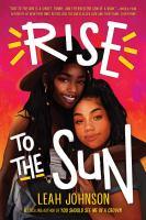 Rise to the sun YA