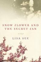 Cover of Snow Flower and the Secret