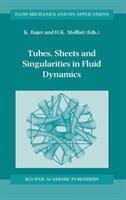 Tubes, Sheets, and Singularities in Fluid Dynamics