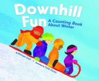 Downhill fun : a counting book about winter