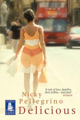 Delicious / Nicky Pellegrino.