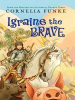 Igraine, the Brave