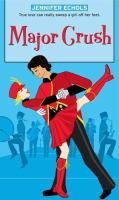 Major Crush / Jennifer Echols