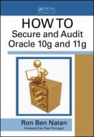 How to Secure and Audit Oracle 10g and 11g