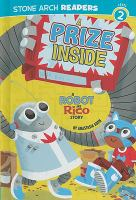 A prize inside : a Robot and Rico story