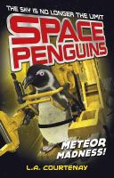 Space penguins meteor madness!