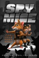 For Your Paws Only (Spy Mice)