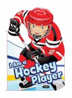I Am a Hockey Player