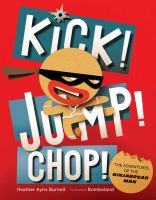 Kick Jump Chop: the adventures of the ninjabread man