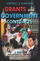 Writing and Winning Grants and Government Contracts