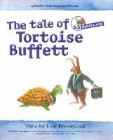 13 Habits.com The tale of Tortoise Buffett and Trader Hare: Inspired by Warren Buffett
