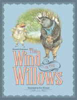 Kenneth Grahame's The Wind in the Willows (Kincaid Classics)