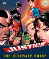 Justice League: The Ultimate Guide