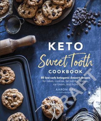 Keto Sweet Tooth Cookbook: 80 Low Carb Ketogenic Dessert Recipes(book-cover)