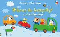 Where's the butterfly? : ...is it in the sky?