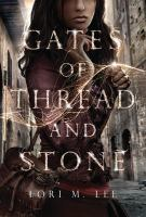 Image: Gates of Thread and Stone