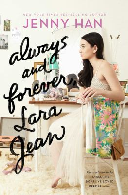 Always and Forever, Lara Jean book jacket