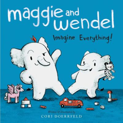 Maggie and Wendel  imagine everything