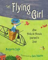 Cover of The Flying Girl: How Aida