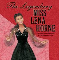 Legendary Miss Lena Horne